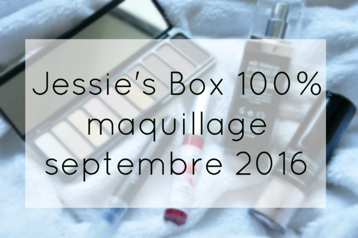 jessies-box-septembre-2016-100-maquillage
